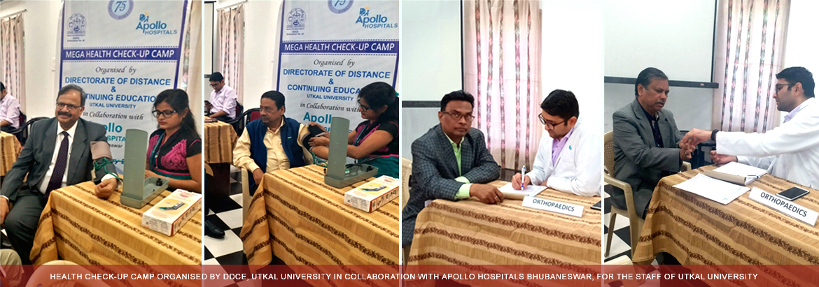HEALTH CHECK-UP CAMP ORGANISED BY DDCE, UTKAL UNIVERSITY IN COLLABORATION WITH APOLLO HOSPITALS BHUBANESWAR, FOR THE STAFF OF UTKAL UNIVERSITY